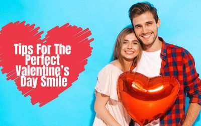 Tips for The Perfect Valentine's Day Smile from Canley Heights Dental Care